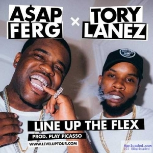 Tory Lanez - Line Up The Flex ft. ASAP Ferg